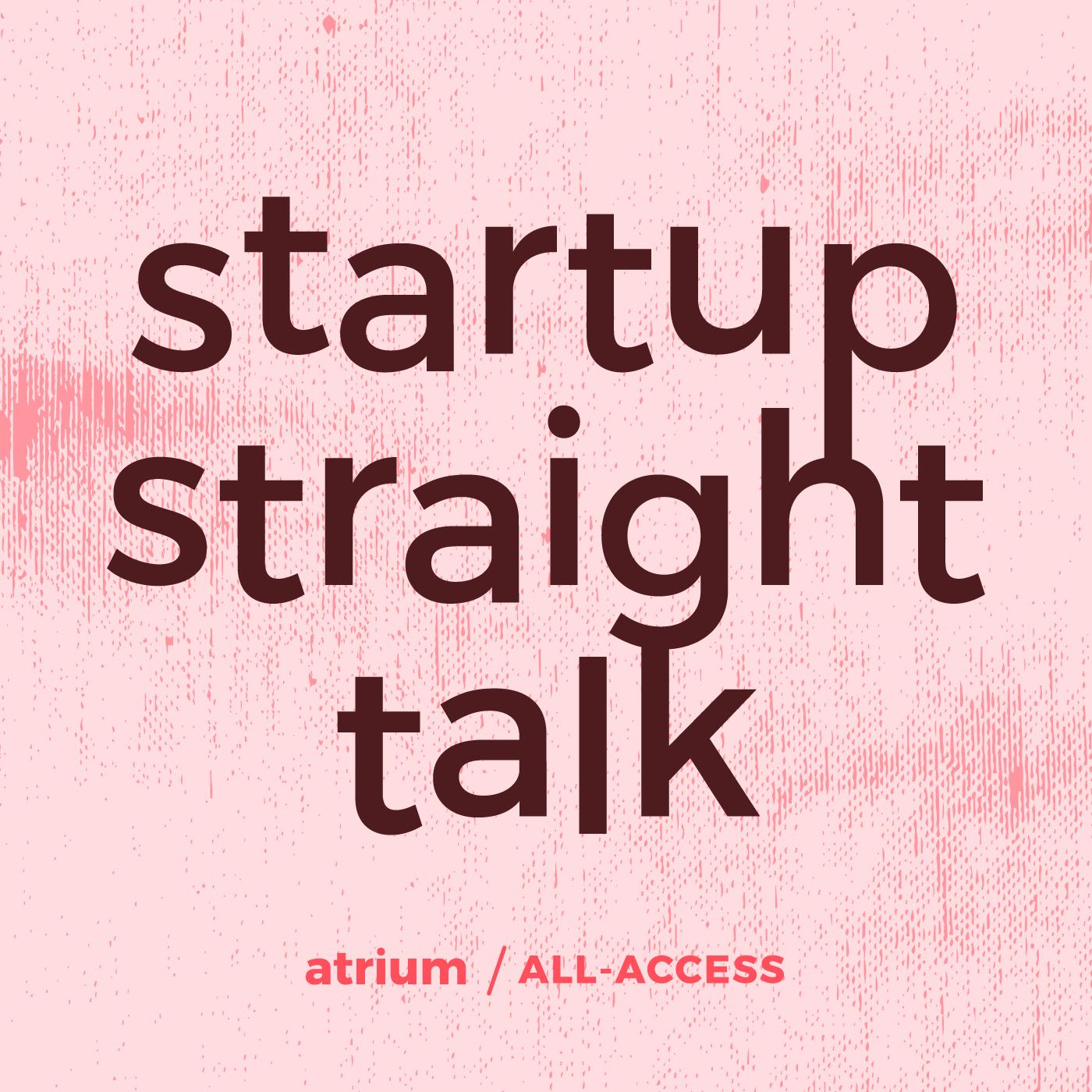 Startup Straight Talk on Smash Notes